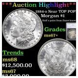 *Highlight* 1884-o Near TOP POP! Morgan $1 Graded