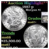 *Highlight* 1887-p Morgan $1 Graded ms67+