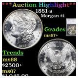 *Highlight* 1881-s Morgan $1 Graded ms67+