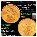 *Highlight* 1901-s Near TOP POP! Liberty $5 Graded