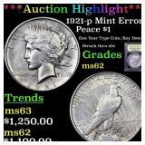 *Highlight* 1921-p Mint Error Peace $1 Graded Sele