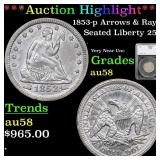 *Highlight* 1853-p Arrows & Rays Seated Liberty 25