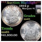 *Highlight* 1894-p Morgan $1 Graded ms65
