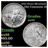 1925 Stone Mountain Old Commem 50c Grades Select A