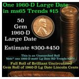 Full roll of 1960-d Large Dates Lincoln Cents 1c U