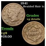 1841 Braided Hair Large Cent 1c Grades vg details