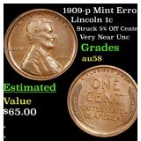 1909-p Mint Error Lincoln Cent 1c Grades Choice AU