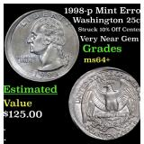 1998-p Mint Error Washington Quarter 25c Grades Ch
