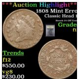 ***Auction Highlight*** 1808 Mint Error Classic He