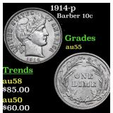 1914-p Barber Dime 10c Grades Choice AU