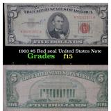 1963 $5 Red seal United States Note . . Grades f+