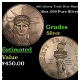 1985 Liberty Trade Siver Round 10oz .999 Pure Silv