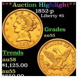 *Highlight* 1852-p Liberty $5 Grades Choice AU