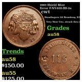 1863 Shield Mint Error F-NY-630-BS-2a cwt Grades C