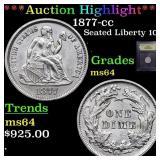 *Highlight* 1877-cc Seated Liberty 10c Graded Choi