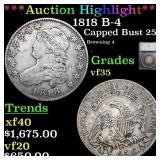 *Highlight* 1818 B-4 Capped Bust 25c Graded vf35