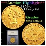 *Highlight* 1853-o Liberty $10 Graded xf45 details