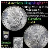 *Highlight* 1893-p Vam 3 I3 R5 Morgan $1 Graded Ch