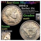 *Highlight* 1894-s Barber 25c Graded ms65