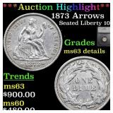 *Highlight* 1873 Arrows Seated Liberty 10c Graded