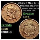 1856 N-3 Mint Error  Braided Hair 1c Grades Choice