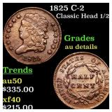 1825 C-2 Classic Head 1/2c Grades AU Details
