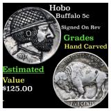 Hobo Buffalo 5c Grades Hand Carved
