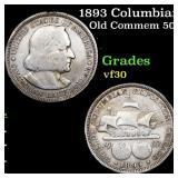 1893 Columbian Old Commem 50c Grades vf++