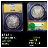 1878-s Morgan $1 Graded ms60