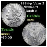 1884-p Vam 2 Morgan $1 Grades Select Unc