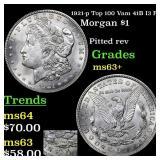 1921-p Top 100 Vam 41B I3 R6 Morgan $1 Grades Sele
