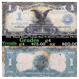 "1899 ""Black Eagle"" Large Size $1 Silver Certificat"