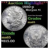 *Highlight* 1880-p Morgan $1 Grades GEM Unc