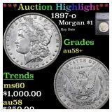 *Highlight* 1897-o Morgan $1 Graded au58+