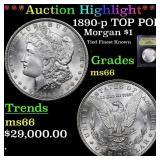*Highlight* 1890-p TOP POP Morgan $1 Graded GEM+ U