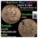 *Highlight* 1804 S-266 Draped Bust 1c Graded xf45