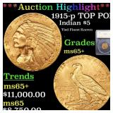 *Highlight* 1915-p TOP POP Indian $5 Graded ms65+