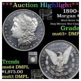 *Highlight* 1890-o Morgan $1 Graded ms63+ DMPL