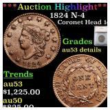 *Highlight* 1824 N-4 Coronet Head 1c Graded au53 d