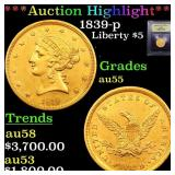 *Highlight* 1839-p Liberty $5 Graded Choice AU
