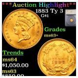 *Highlight* 1883 Ty 3 G$1 Graded ms63+