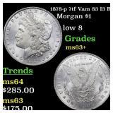 1878-p 7tf Vam 83 I3 R4 Morgan $1 Grades Select+ U