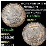 1903-p Vam 20 I2 R5 Morgan $1 Grades Choice+ Unc