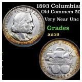 1893 Columbian Old Commem 50c Grades Choice AU/BU