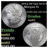 1878-p 8tf Vam 82 I3 R4 Morgan $1 Grades Select Un