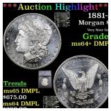 *Highlight* 1881-s Morgan $1 Graded ms64+ DMPL