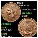 1878 Indian 1c Grades AU, Almost Unc
