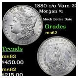 1880-o /o Vam 22 Morgan $1 Grades Select Unc