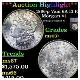 *Highlight* 1886-p Vam 6A I2 R5 Morgan $1 Graded m