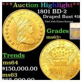 *Highlight* 1801 BD-2 Draped Bust $10 Graded ms63+